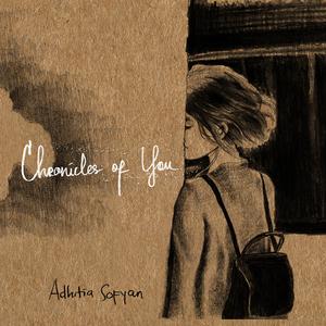 Adhitia Sofyan-Chronicles of You