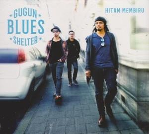 Gugun Blues Shelter-Hutan Membiru