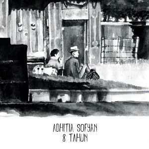 Adhitia Sofyan-8 Tahun