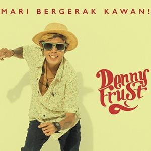 Denny Frust-Mari Bergerak Kawan