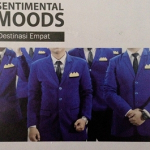 Sentimental Moods-Destinasi Empat